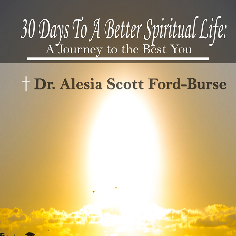 30 Days to a Better Spiritual Life: A Journey to the Best You