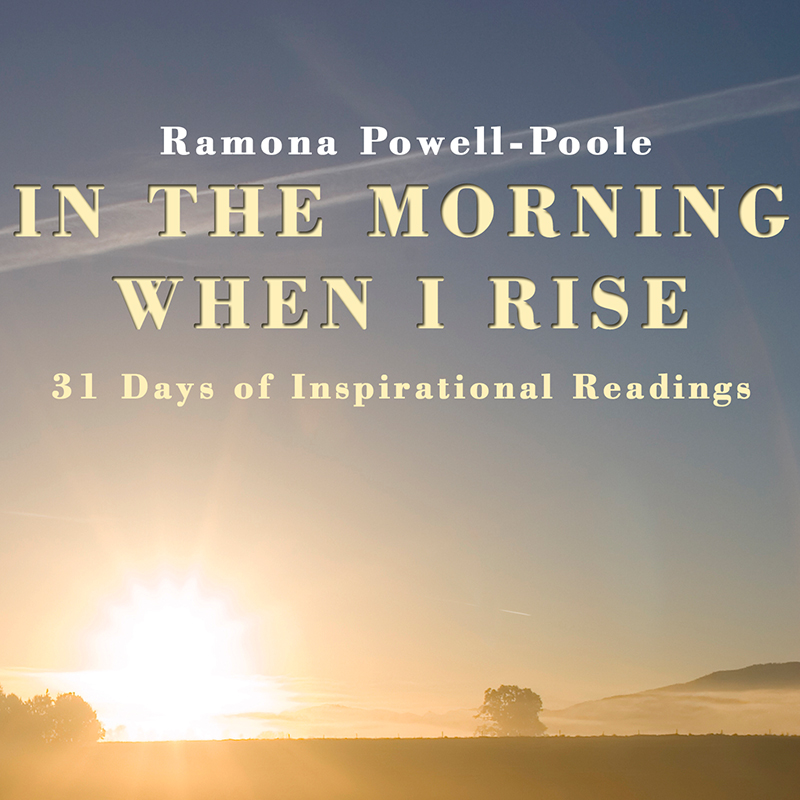 In the Morning When I Rise: 31 Days of Inspirational Readings