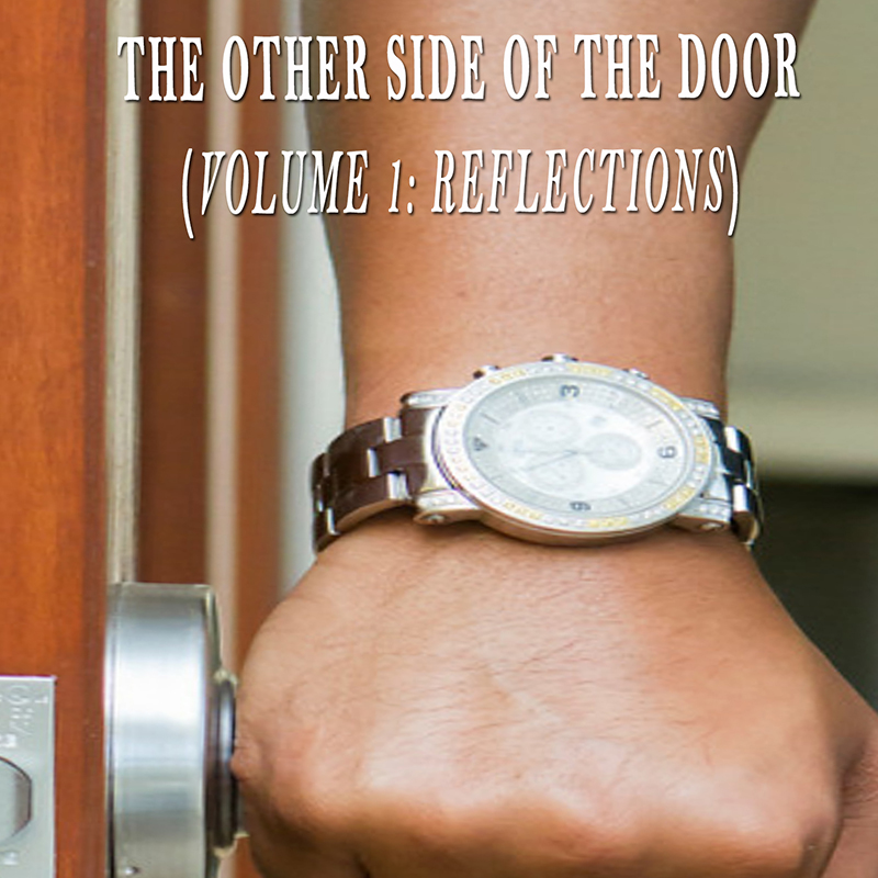 The Other Side of the Door (Volume 1: Reflections)