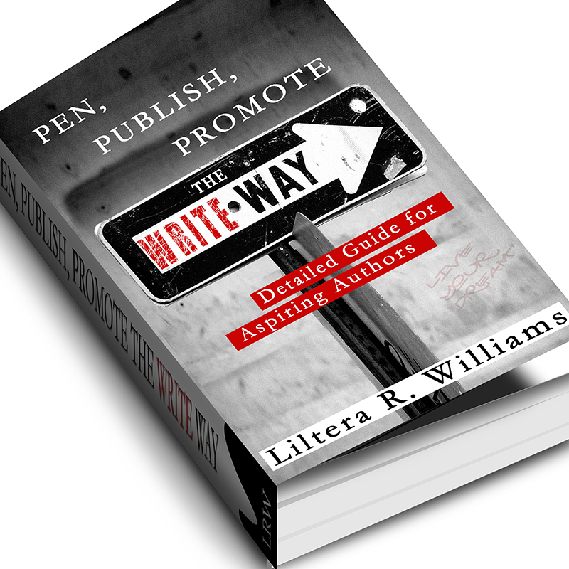 Pen, Publish & Promote Your Book the Write Way (Detailed Guide for First-Time Authors)